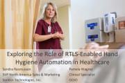 Webinar Explores RTLS-enabled Hand Hygiene Automation
