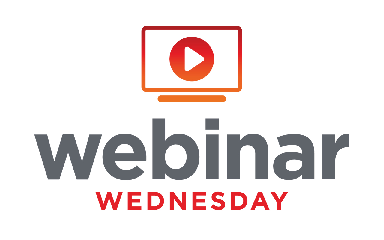 Webinar Wednesday Series Provides Easy Access to Knowledge