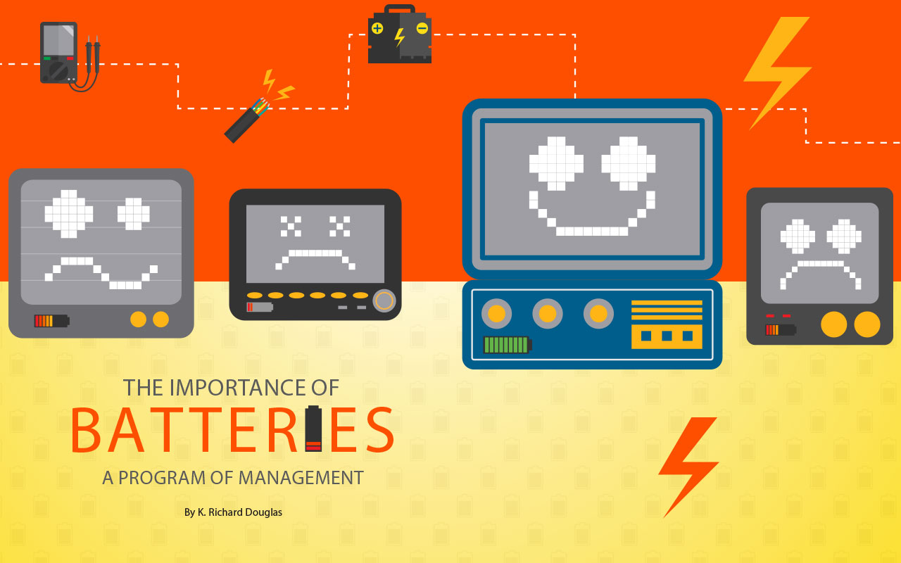 The Importance of Batteries - A Program of Management