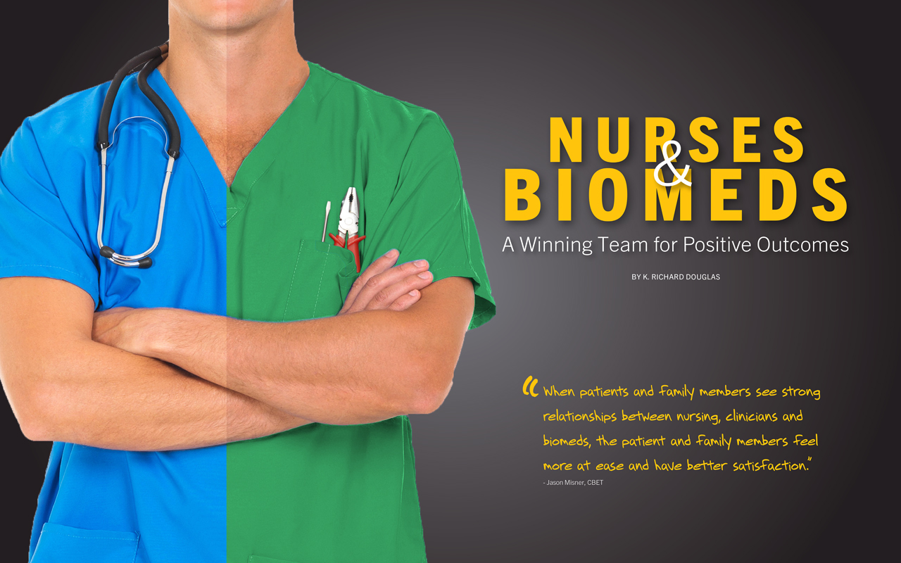 Nurses & Biomeds - A Winning Team for Positive Outcomes