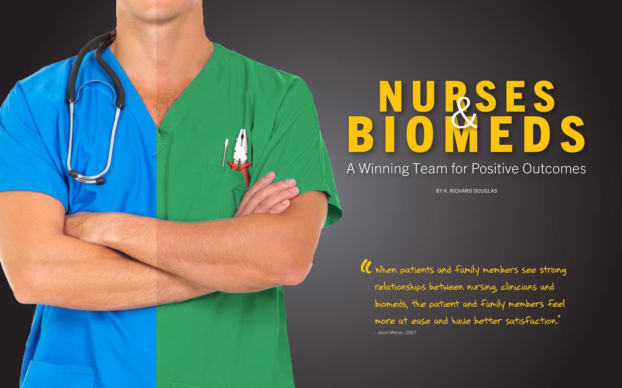 Nurses & Biomeds - A Winning Team for Positive Outcomes
