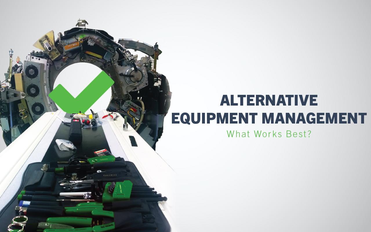 Alternative Equipment Management - What Works Best?
