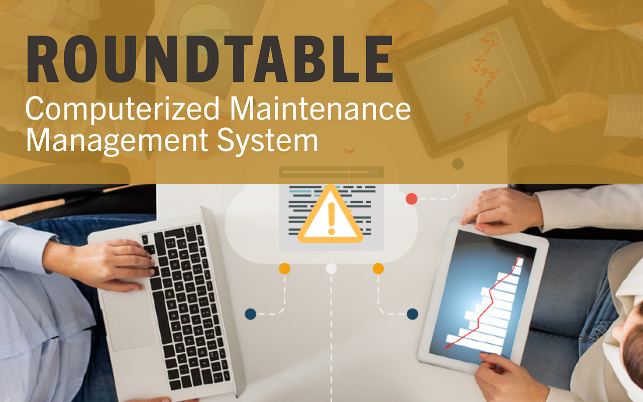 Roundtable Computerized Maintenance Management System