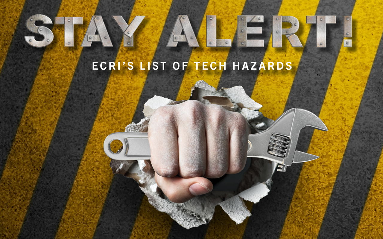 Cover Story: ECRI's List of Tech Hazards