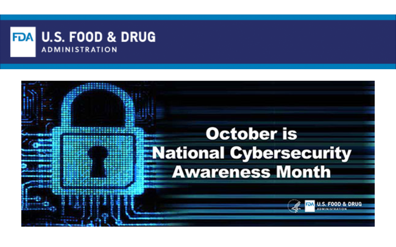 National Cybersecurity Awareness Month is a Good Time to Reinforce the Critical Importance of Medical Device Cybersecurity