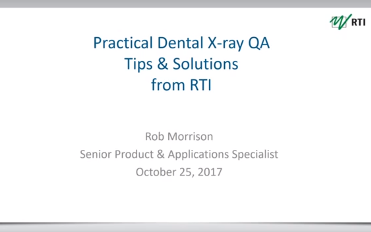 Practical Dental X-ray QA Tips and Solutions from RTI