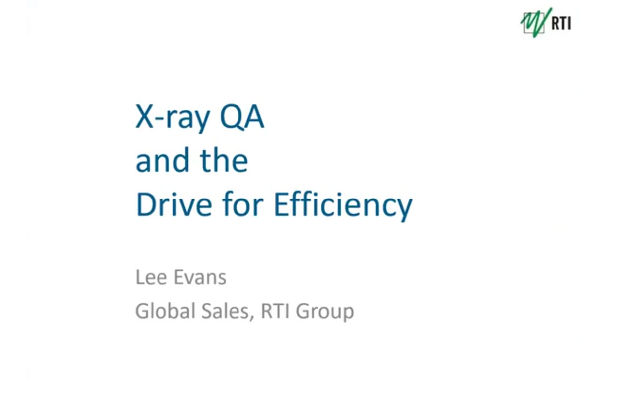 X-ray QA and the Drive for Efficiency