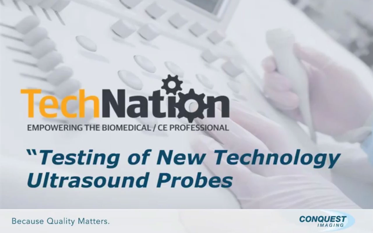 Testing of New Technology Ultrasound Probes
