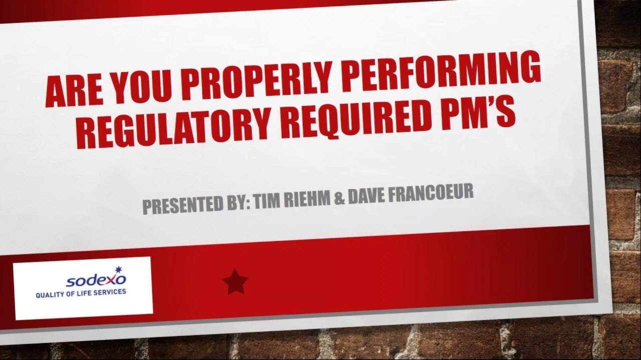 Are You Properly Performing Regulatory PMs