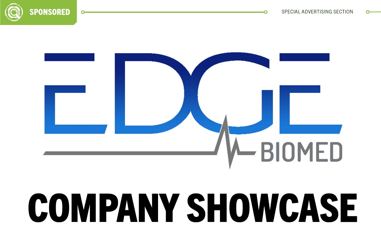[Sponsored] Company Showcase: Edge Biomedical