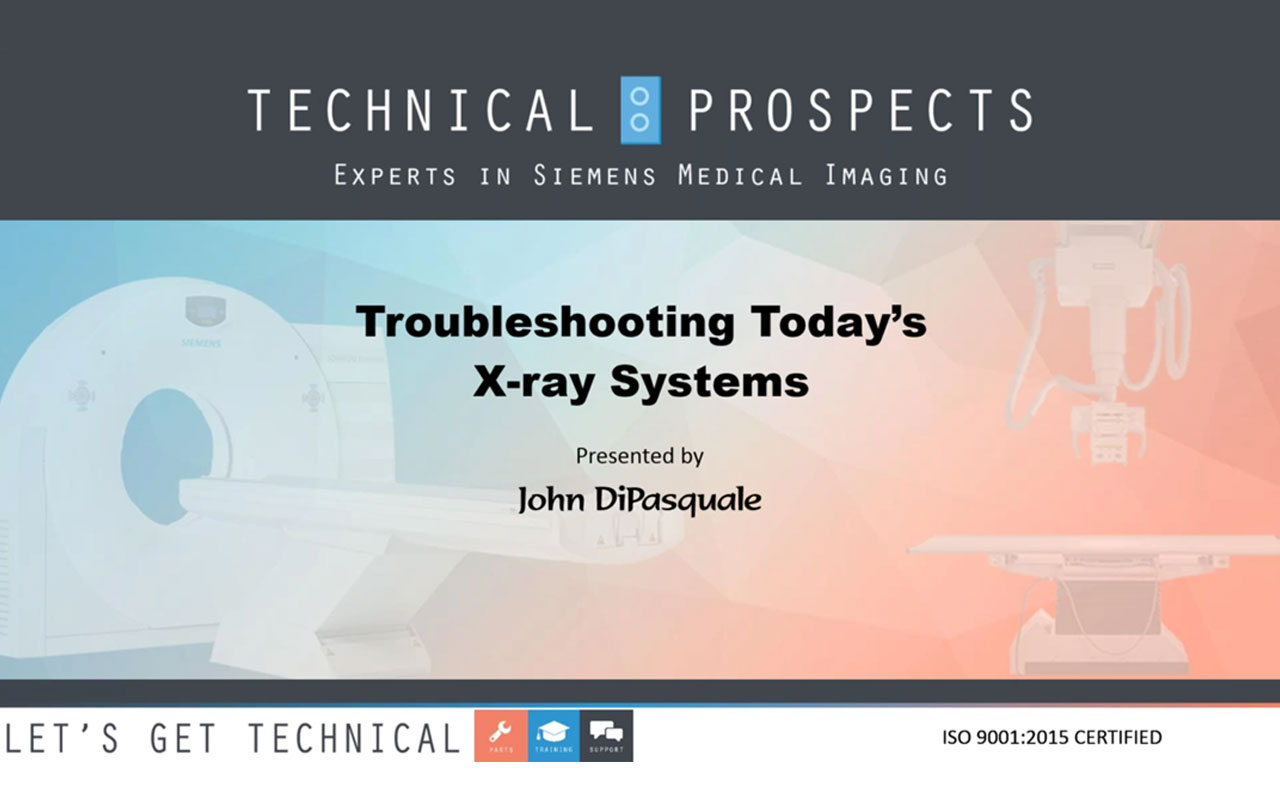Troubleshooting Today's X-Ray Systems