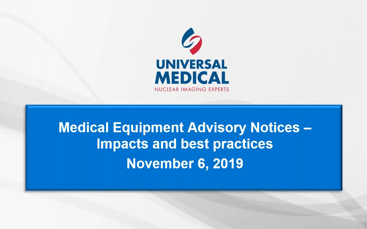 Medical Equipment Advisory Notices - Impacts and Best Practices