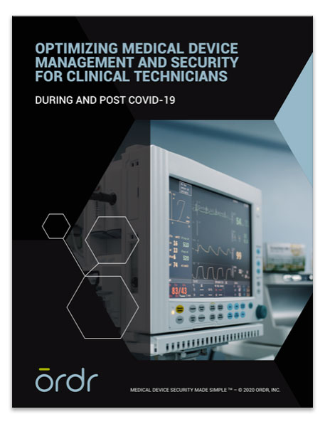 Optimizing Medical Device Management and Security for Clinical Technicians During and Post COVID-19