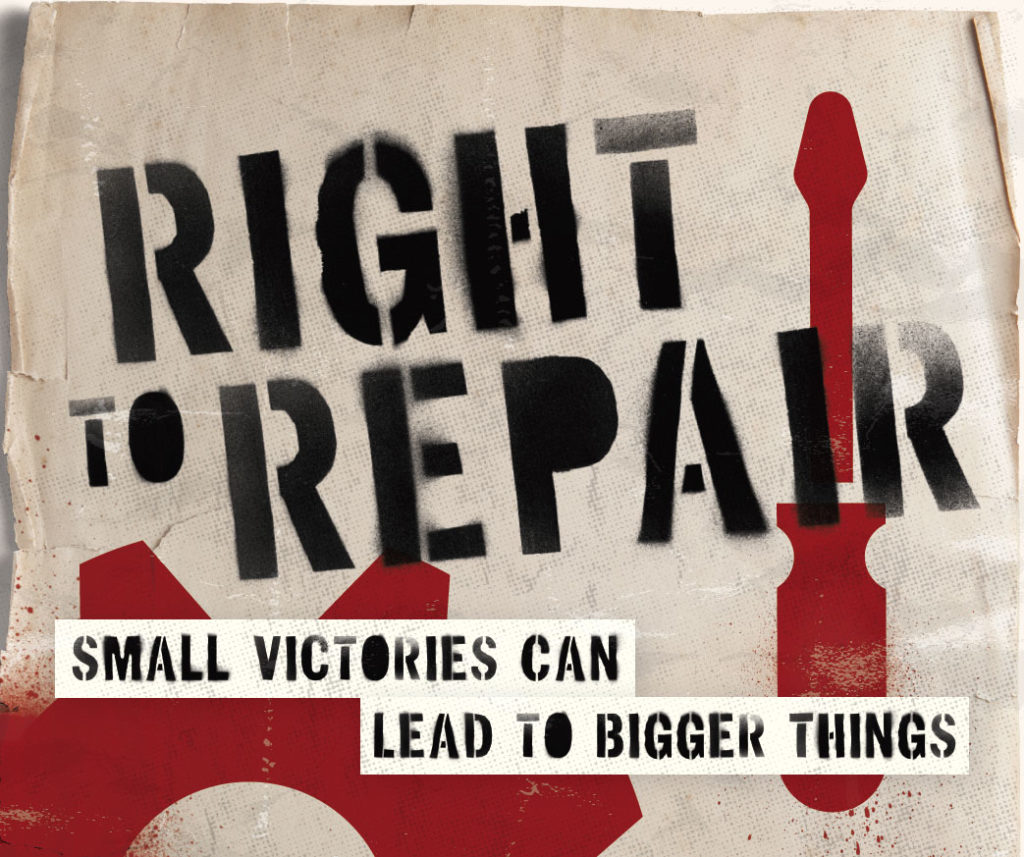 Right to Repair: Small Victories Can Lead to Bigger Things