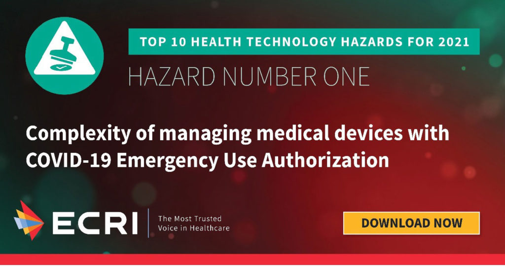 Managing Medical Devices with COVID-19 EUA: A Top Hazard for 2021