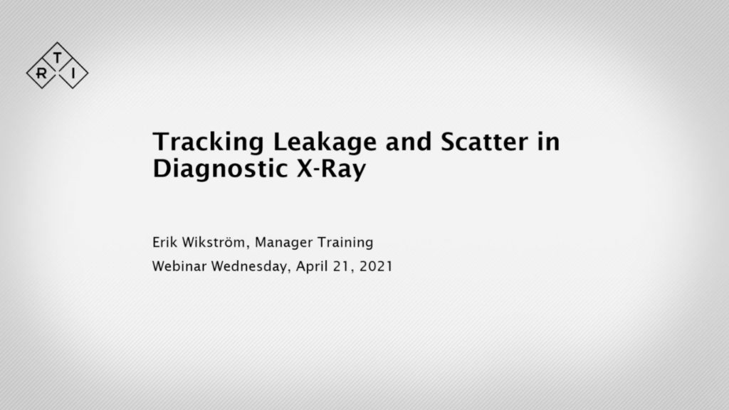 Tracking Leakage and Scatter in Diagnostic X-Ray