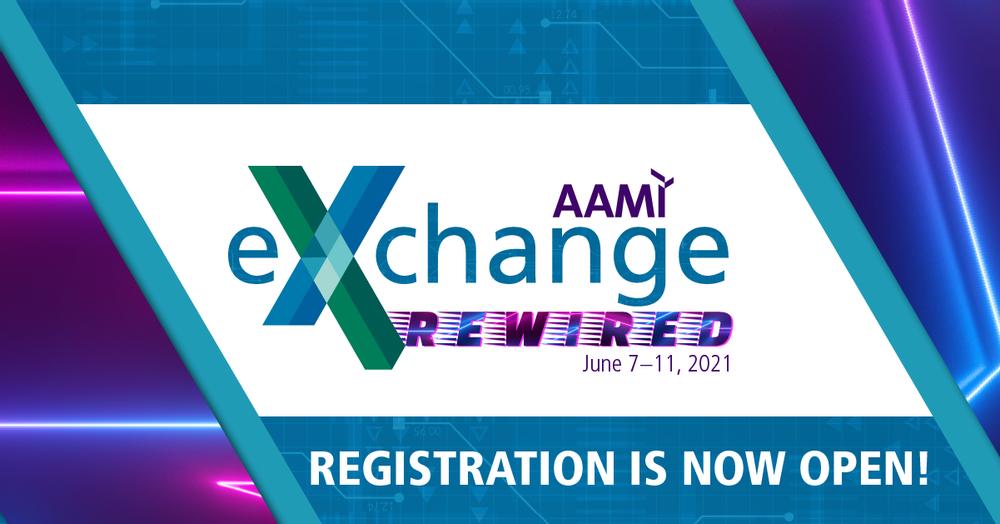 AAMI eXchange Has Been REWIRED